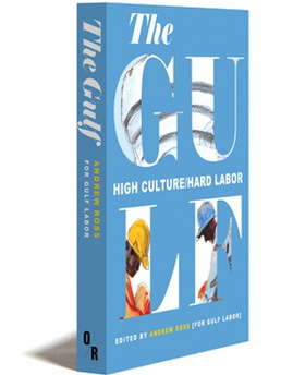 Cover, The Gulf: High Culture/Hard Labor, 2015.