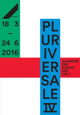 Pluriversale IV, 18 March-24 June, 2016.