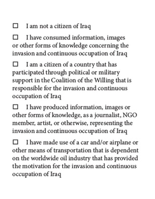 <p>Urok Shirhan, <i>Membership of the Occupation of Iraq</i>, 2013. Visual essay.</p><p>Copyright and courtesy the artist.</p>