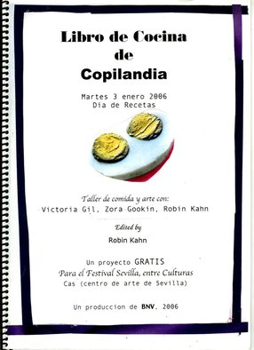 <p>GRATIS: Copilandia Recipe Manual, 1996</p><p>With Onboard Events by V.Gil, Z. Gookin & R. Kahn</p><p>Edited by Robin Kahn</p><p>Image courtesy of the artist</p>